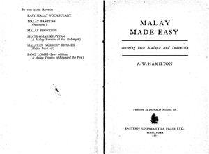 Hamilton A.W. Malay Made Easy: Covering Both Malaya and Indonesia