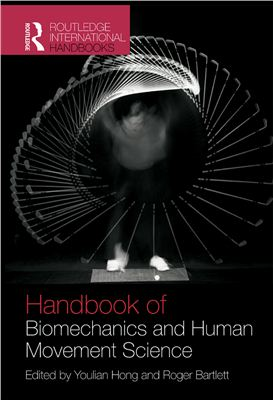 Hong Y., Bartlett R. Routledge Handbook of Biomechanics and Human Movement Science