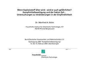 Bohn Manfred A. Wenn Explosivstoff älter wird - wird er auch gefährlicher? Kampfmittelbeseitigung und der Faktor Zeit - Untersuchungen zu Veränderungen in der Empfindlichkeit