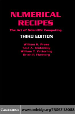 Numerical Recipes. The Art of Scientific Computing. 3rd Edition, 2007