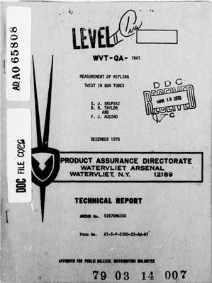 Krupski S.J., Taylor B.R., Audino F.J. Measurement of rifling twist in gun tubes