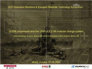 Dahlberg J., Gustafsson B. GUDN propellants and the UNIFLEX 2 IM modular charge system
