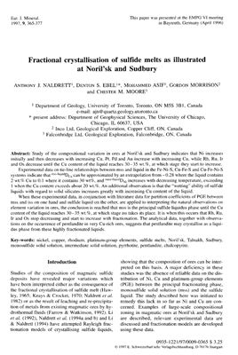 Naldrett A.J., Ebel D.S., Asif M., Morrison G. and Moore C.M. Fractional crystallisation of sulfide melts as illustrated at Noril'sk and Sudbury