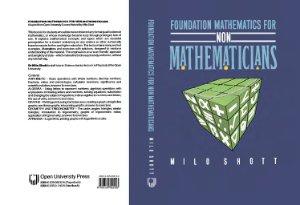 Shott M. Foundation Mathematics for Non-Mathematicians