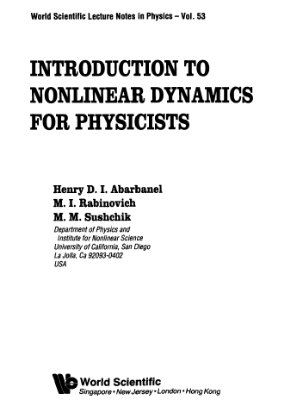 Abarbanel H.D.I., Rabinovich M.I., Sushchik M.M. Introduction to Nonlinear Dynamics for Physicists