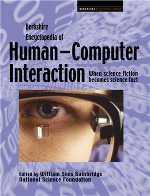 Bainbridge W.S. (ed.) Berkshire Encyclopedia of Human-Computer Interaction. Volume 1