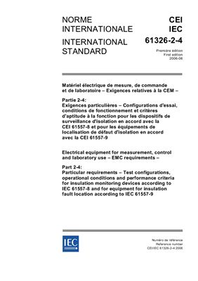 IEC 61326-2-4:2006. Electrical equipment for measurement, control and laboratory use - EMC requirements - Part 2-4
