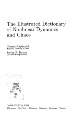 Kapitaniak T., Bishop S.R. The Illustrated Dictionary of Nonlinear Dynamics and Chaos