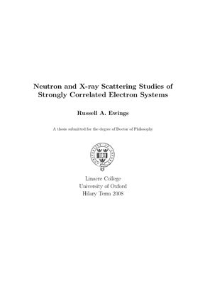 Ewings Russell A. Neutron and X-ray Scattering Studies of Strongly Correlated Electron Systems