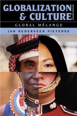 Pieterse J.N. Globalization and Culture: Global Melange