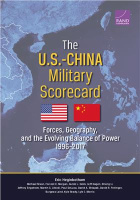 Heginbotham Eric. The US-China military scorecard: forces, geography, and the evolving balance of power