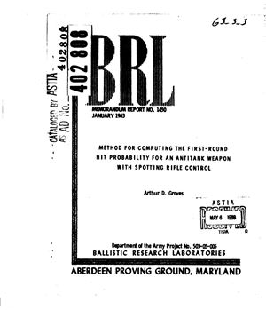 Groves Arthur D. Method for computing the first-round hit probability for an antitank weapon with spotting rifle control
