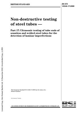 BS EN 10246-17: 2000 Non-destructive testing of steel tubes - Part 17: Ultrasonic testing of tube ends of seamless and welded steel tubes for the detection of laminar imperfections