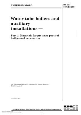 BS EN 12952-2-2001 Water-tube boilers and auxiliary installations. Part 2. Materials for pressure parts of boilers and accessories