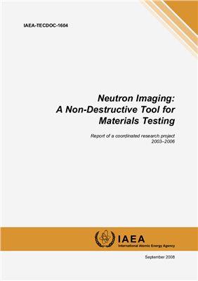 Neutron Imaging: A Non-Destructive Tool for Materials Testing