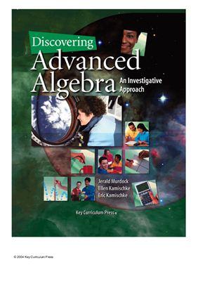Murdock J., Kamischke El., Kamischke Er. Discovering Advanced Algebra
