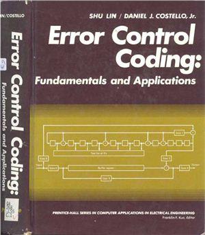 Lin S., Costello D. Error Control Coding Fundamentals and Applications