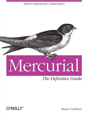 O'Sullivan Bryan. Mercurial: The Definitive Guide