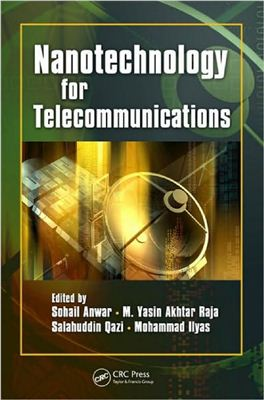 Anwar S. et al. (ed.) Nanotechnology for Telecommunications