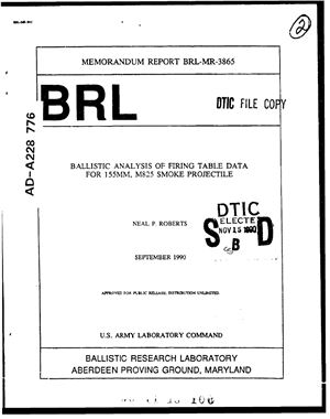 Roberts Neal P. Ballistic analysis of firing table data for 155mm, M825 smoke projectile