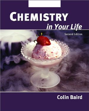 Baird C. Chemistry in Your Life