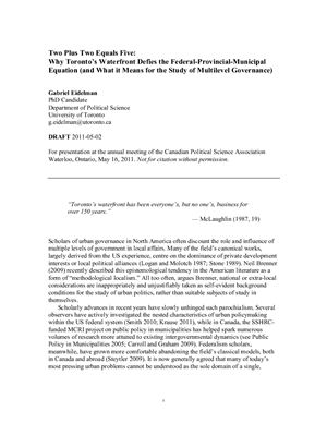 Eidelman G. Two Plus Two Equals Five: Why Toronto's Waterfront Defies the Federal-Provincial-Municipal Equation (and What it Means for the Study of Multilevel Governance)