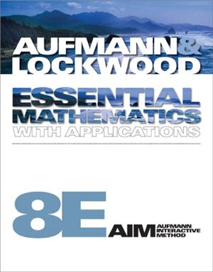 Aufmann R.N., Lockwood J.S. Essential Mathematics with Applications: An Applied Approach