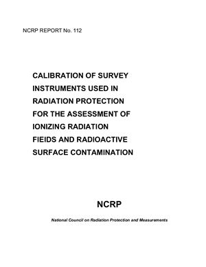Calibration of survey instruments user in radiation protection for the assessment of ionizing radiation field and radioactive surface contamination