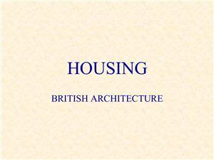 Housing. British Architecture