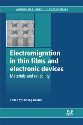 Kim Ch.-U. (Eds.) Electromigration in Thin Films and Electronic Devices: Materials and Reliability