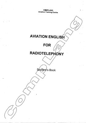 Aviation English for Radiotelephony. Student's book