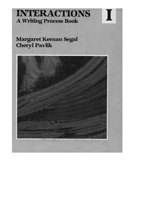 Segal M., Pavlik C. Interactions One: A Writing Process Book