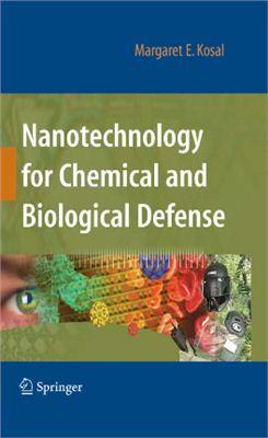 Kosal M.E. Nanotechnology for Chemical and Biological Defense