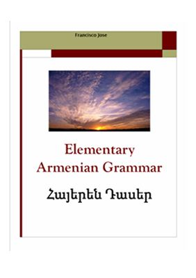 Francisco Jose. Elementary Armenian Grammar. ??????? ?????
