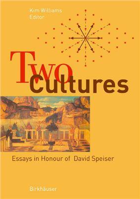 Williams K. (editor) Two Cultures: Essays in Honour of David Speiser