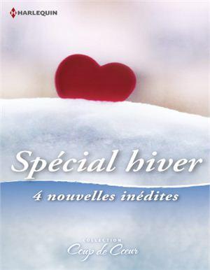 Spécial hiver. Сборник мелодраматических историй