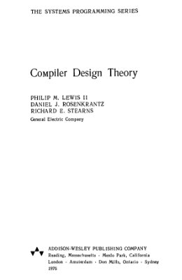 Льюис Ф., Розенкранц Д., Стирнз Р. Теоретические основы проектирования компиляторов