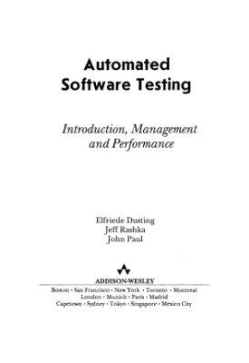 Дастин Э., Рэшка Д., Пол Дж. Автоматизированное тестирование программного обеспечения