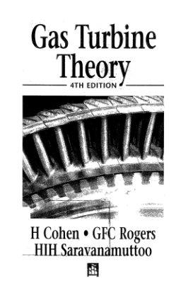 Cohen H., Rogers GFC, Saravanamuttoo HIH. Gas Turbine Theory Gas Turbine