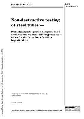 BS EN 10246-12: 2000 Non-destructive testing of steel tubes - Part 12: Magnetic particle inspection of seamless and welded ferromagnetic steel tubes for the detection of surface imperfections