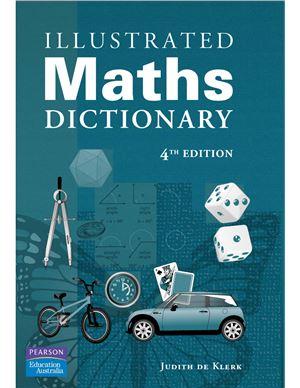 Klerk Judith de. Illustrated Maths Dictionary