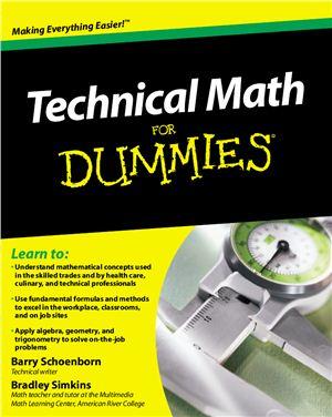 Schoenborn B., Simkins B. Technical Math For Dummies