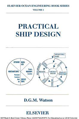 Watson D.G.M. Practical ship design