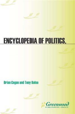 Cogan Brian, Kelso Tony. Encyclopedia of Politics, the Media, and Popular Culture
