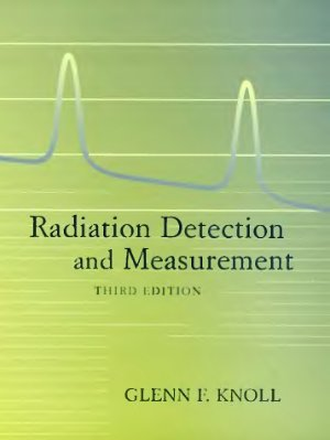 Knoll G.F. Radiation Detection and Measurement