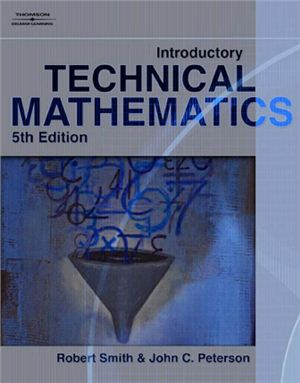 Smith R.D., Peterson J.C. Introductory Technical Mathematics