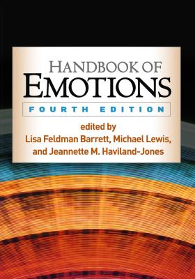 Lewis M., Haviland-Jones J.M., Barrett L.F. Handbook of Emotions