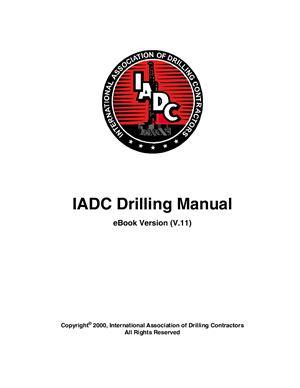Drilling Manual. IADC (International Association of Drilling Contractors)