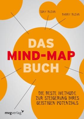 Buzan Tony, Buzan Barry. Das Mind-Map-Buch: Die beste Methode zur Steigerung Ihres geistigen Potenzials