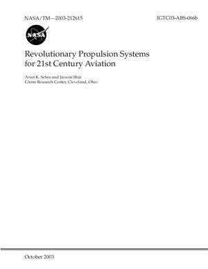 Revolutionary Propulsion Systems for 21st Century